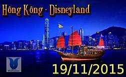 Tour Du Lịch Hồng Kông Trung Quốc khởi hành Ngày 19 Tháng 11 Năm 2015